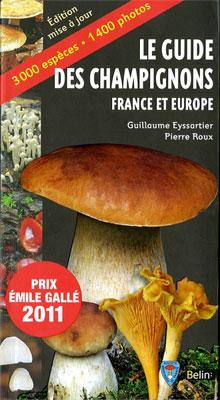Le guide des champignons - France et Europe - Guillaume Eyssartier et Pierre Roux
